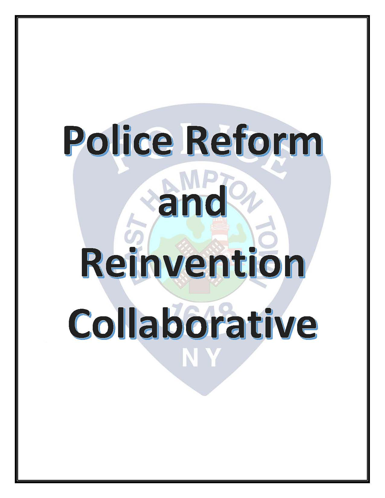 EAST HAMPTON TOWN POLICE REFORM PUBLIC DISCUSSION FLYER