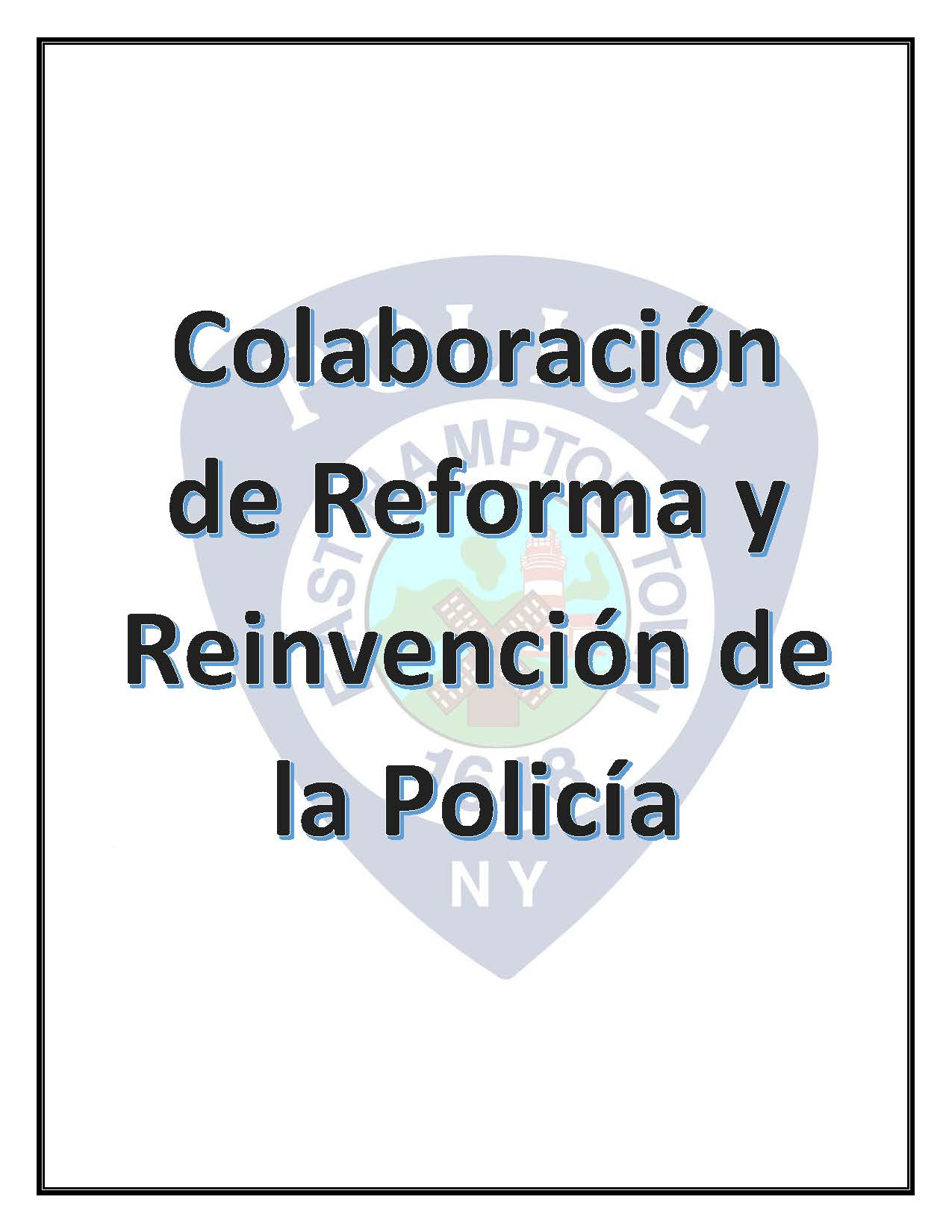 EAST HAMPTON TOWN POLICE REFORM PUBLIC DISCUSSION FLYER-Spanish